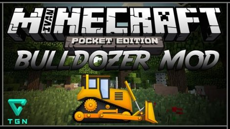 Bulldozer Mod for Minecraft Pocket Edition 0.9.5.2