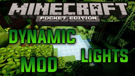 Dynamic Lights Mod for Minecraft Pocket Edition 0.9.5.2