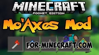Mo'Axes Mod for MCPE 0.10.5
