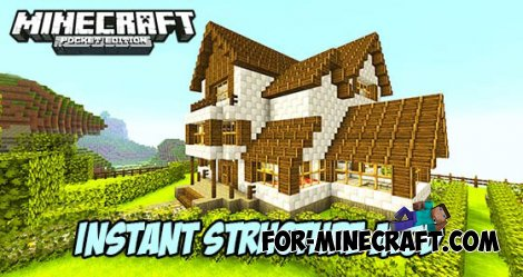 Instant Structure mod for MCPE 0.10.5