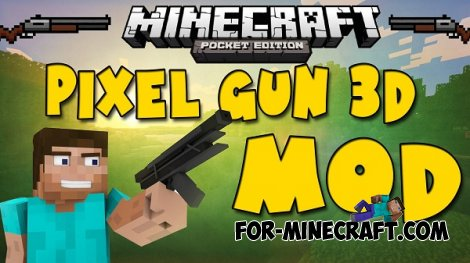 Pixel Gun 3D MOD for Minecraft PE 0.10.5
