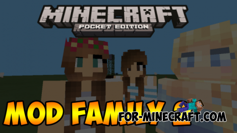 Family mod v3 for MCPE 0.10.5