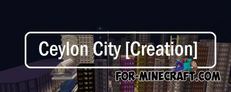 Ceylon city map for Minecraft PE 0.11.0