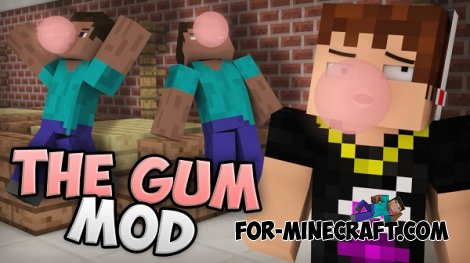 Chewing Gum mod for Minecraft 1.7.10