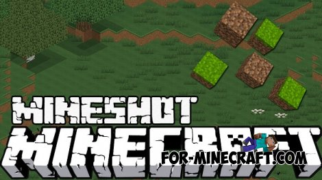 Mineshot mod for Minecraft 1.8 / 1.7.10 / 1.6.4