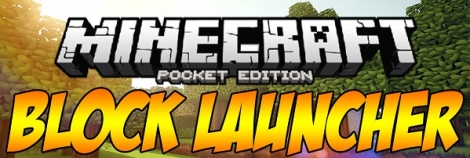 Block Launcher 1 26 for Minecraft PE 1 12 & 1 13