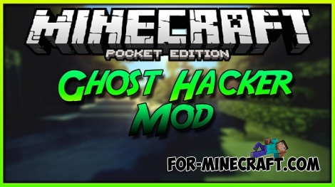 Ghost Hack for Minecraft PE 0.12.1