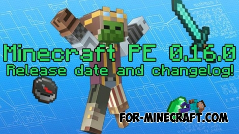 Minecraft PE 0.16.0 - Release date and changelog!