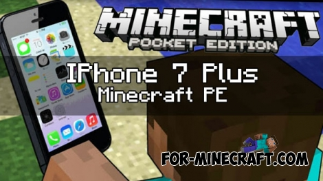 IPhone 7 Plus mod for MCPE 1.0.0/1.0.2
