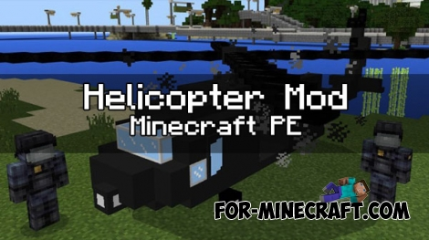 Helicopter mod for Minecraft PE 1.0.0/1.0.3