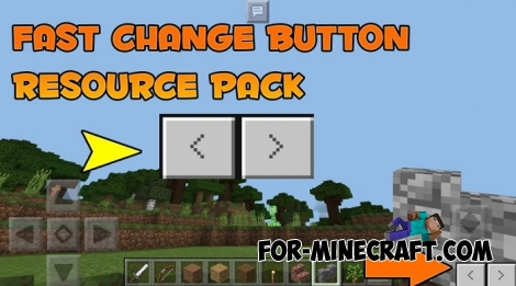 Fast Change Buttons for Minecraft PE 1.0.X
