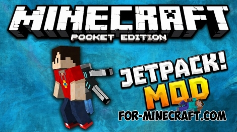 Jetpack addon for Minecraft PE 1.0.0/1.0.4