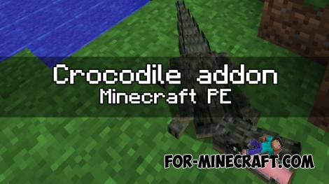 Crocodile addon for MCPE 1.0.0/1.0.4