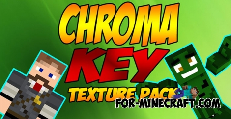 Chroma Key for Minecraft PE 1.0.X