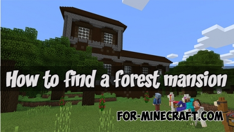 How to find a forest mansion (MCPE 1.0.0 seed)