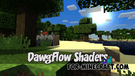 DawgFlow Shaders (Minecraft PE 1.1+)