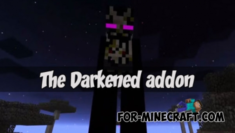 The Darkened addon (Minecraft PE 1.1+)
