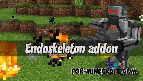 Endoskeleton addon (Minecraft PE 1.1)
