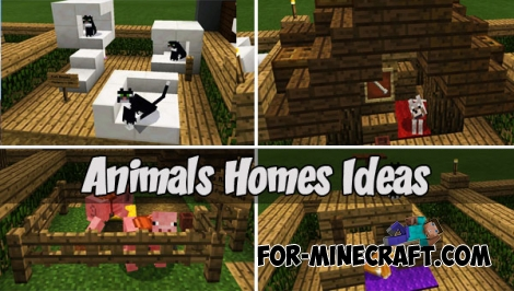 Animals Homes Ideas for MCPE 1.1