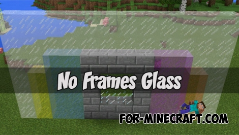 No Frames Glass for Minecraft PE 1.2