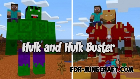 Hulk and Hulk Buster for MCPE (any ver)