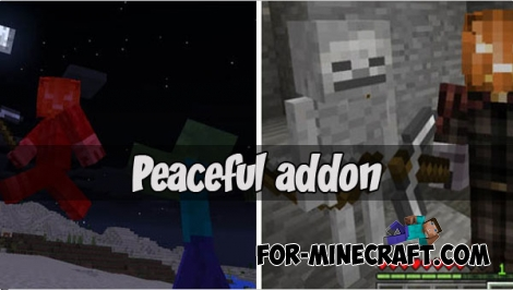 Peaceful addon for Minecraft PE 1.X