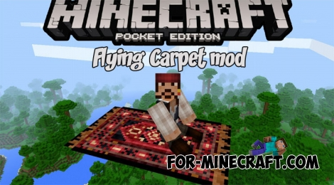 Flying Carpet mod for MCPE 1.2.7
