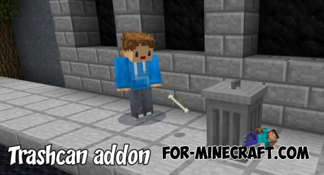 Trashcan addon for Minecraft PE 1.5+