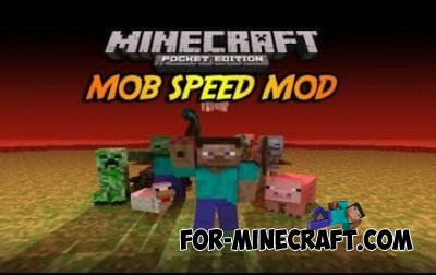 Mob Speed Mod for Minecraft Pocket Edition 0.10.X