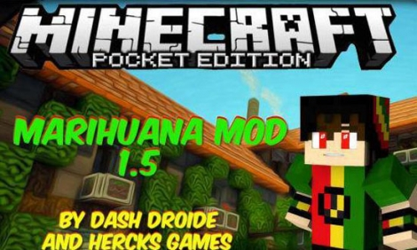 Marihuana mod for Minecraft PE 0.11.0 / 0.11.1