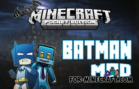 Batman mod for Minecraft PE 0.11.1 / 0.11.0