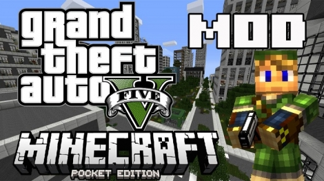 GTA V MOD v5.1 for MCPE 0.11.0 / 0.11.1