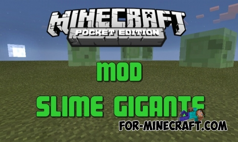Giant Slime addon for Minecraft PE 0.11.1 / 0.12.1