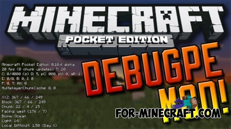 DebugPE mod v1.1 for Minecraft PE 0.12.1/0.13.0/0.14.0
