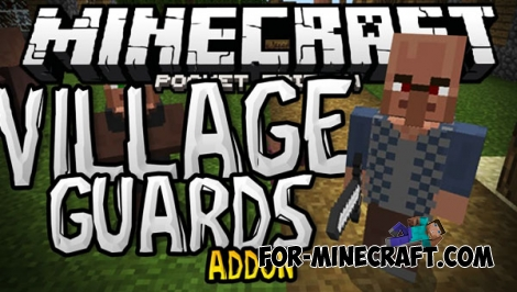 Village Guards addon (MCPE 1.2)