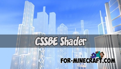 CSSPE Shader v1.3.3 (Minecraft PE) (Android/iOS)