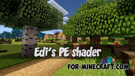 Edi's PE shader for Minecraft PE 1.2.5 - Bedrock