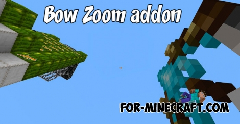 Bow Zoom addon for MCPE 1.2.X