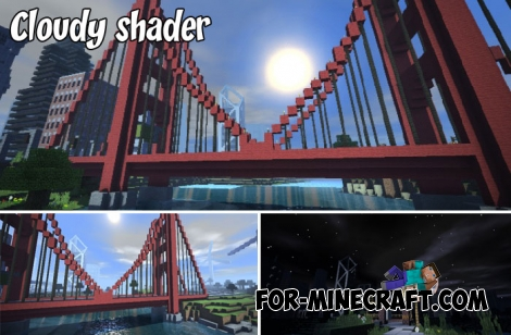 Cloudy shader for Minecraft PE 1.2/1.6+