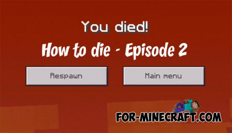 How to die - Episode 2 map for Minecraft PE 1.7