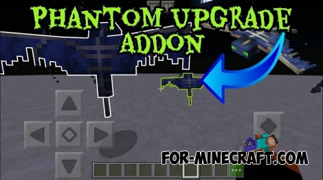 Phantom Upgrade addon for Minecraft PE 1.7+