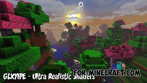 GLXYIPE - Ultra Realistic Shaders for MCPE
