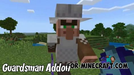 Guardsman Addon for Minecraft PE 1.8.1/1.9.0.3